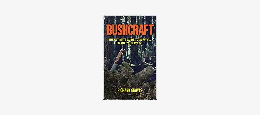 bushcraft ultimate guide to suvival in the wilderness